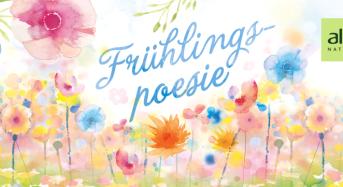 Frühlingspoesie – die neue Limited Edition von alverde!