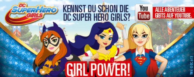 DC Super Hero Girls, Quelle: Warner Bros. Entertainment GmbH